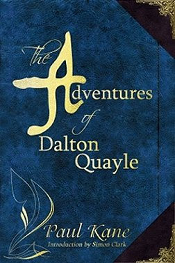 The Adventures of Dalton Quayle, Paul Kane