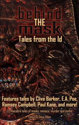 Behind the Mask, Tales from the Id, edited by Steve Dillon