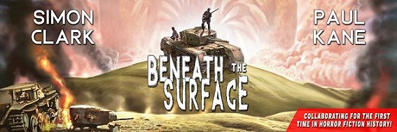 Banner for Beneath the Surface, by Simon Clark and Paul Kane