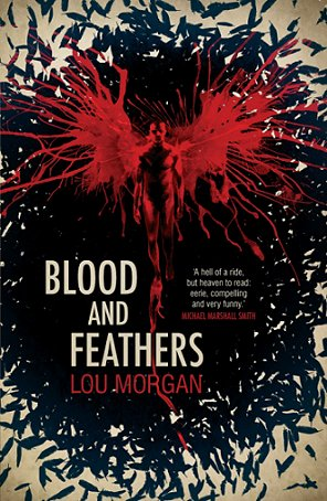 Blood and Feathers, by Lou Morgan