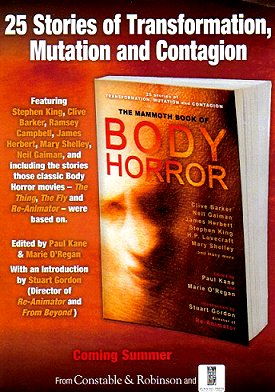 Mammoth Book of Body Horror, edited by Paul Kane and Marie O'Regan