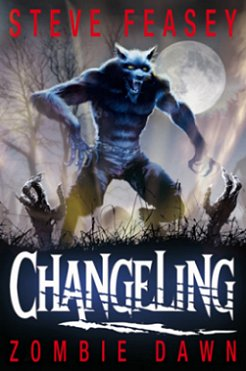 Changeling: Zombie Dawn, by Steve Feasey