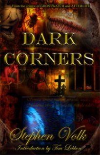 Dark Corners, Stephen Volk