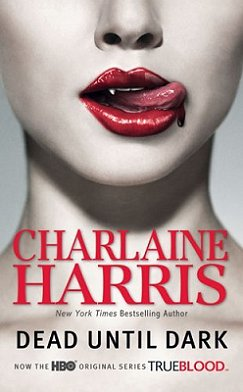 Dead until Dark, Charlaine Harris