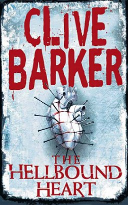 The Hellbound Heart by Clive Barker; cover art by Dominic Harman