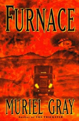 Furnace, by Muriel Gray
