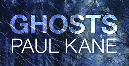 Ghosts, by Paul Kane