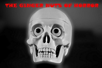 The Ginger Nuts of Horror