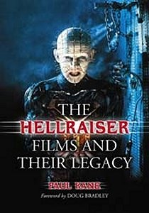 The Hellraiser Films and their Legacy, by Paul Kane