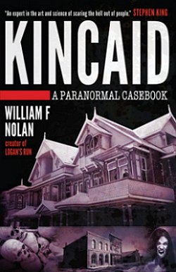 Kincaid, by William F. Nolan