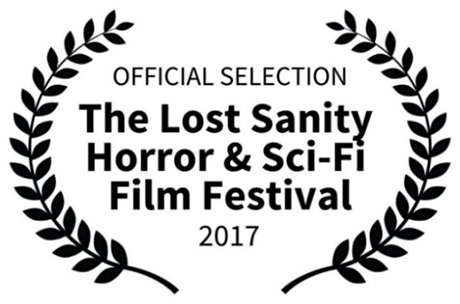 Official Selection The Lost Sanity Horror and Sci-Fi Film Festival 2017
