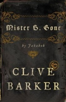 Mr B Gone by Clive Barker