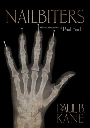Nailbiters, by Paul B. Kane