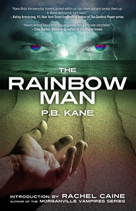 The Rainbow Man, by P.B. Kane