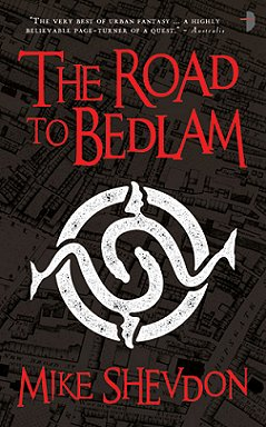 Road to Bedlam, Mike Shevdon