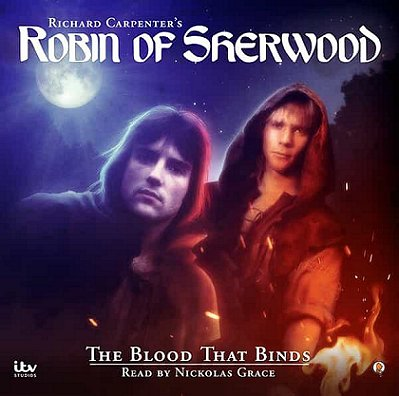 Robin of Sherwood, The Blood that Binds, read by Nickolas Grace