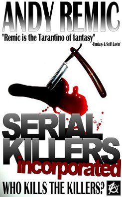 Serial Killers Inc, Andy Remic