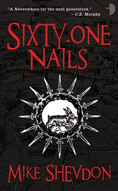 Sixty-One Nails, Mike Shevdon