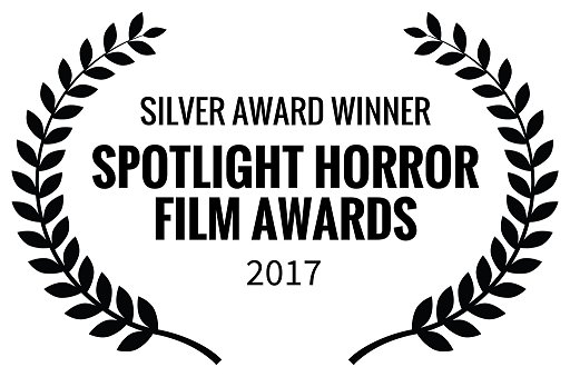 Silver Award Winner, Spotlight Horror Film Awards 2017