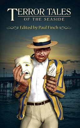 Terror Tales of the Seaside, Edited by Paul Finch
