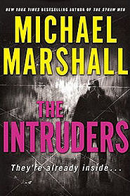 The Intruders, Michael Marshall Smith