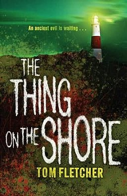 The Thing on the Shore, Tom Fletcher