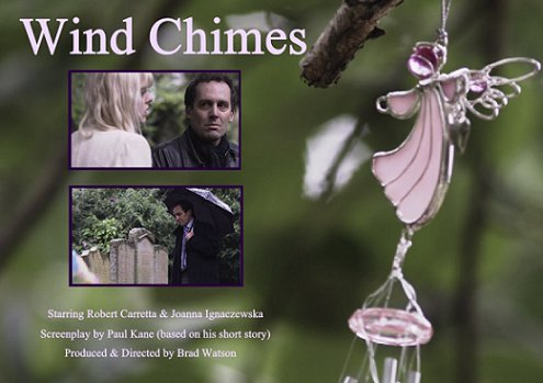 Wind Chimes, Screenplay by Paul Kane, produced and Directed by Brad Watson