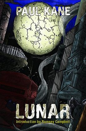 Lunar, by Paul Kane ( intro by Ramsey Campbell)